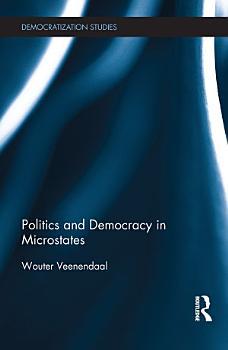 Politics and Democracy in Microstates PDF