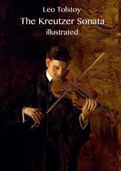 The Kreutzer Sonata (illustrated)