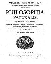 Philosophia naturalis, IV partibus ; Primarias corporum species, affectiones, differentias (etc.) exhibens. Ed. II. auctior