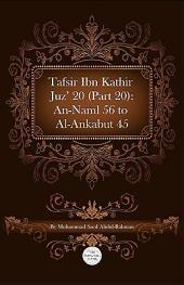 Tafsir Ibn Kathir Juz' 20: An-Naml 56 to Al-Ankabut 45