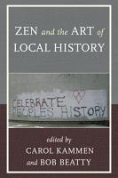 Zen and the Art of Local History PDF