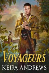 Voyageurs: Gay Historical Romance