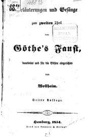 Erläuterungen und Gesänge zum zweiten Theil von Göthe's-Faust