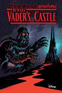 Star Wars Adventures  Beware Vader s Castle