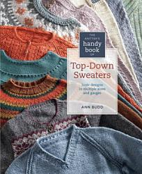 Knitter s Handy Book of Top Down Sweaters PDF