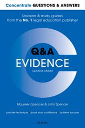 Concentrate Questions and Answers Evidence: Law Q&A Revision and Study Guide, Edition 2