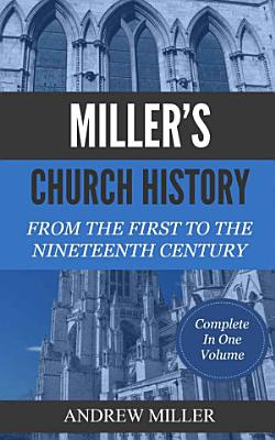 Miller s Church History
