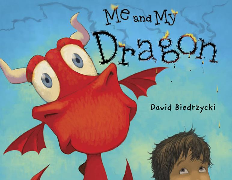 Download Me and My Dragon Book
