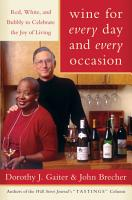 Wine for Every Day and Every Occasion PDF