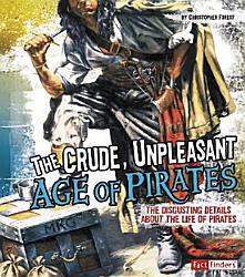 The Crude Unpleasant Age Of Pirates Book PDF