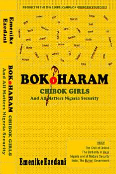 BOKO HARAM CHIBOK GIRLS AND ALL MATTERS NIGERIA SECURITY PDF