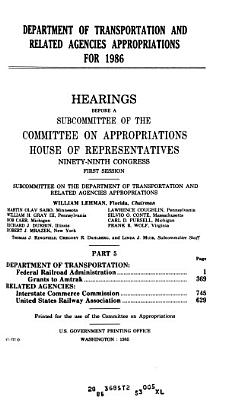 Department of Transportation and related agencies appropriations for 1986 PDF