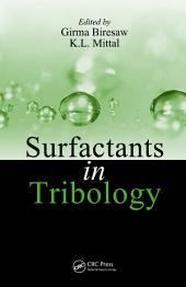 Surfactants in Tribology: Volume 1