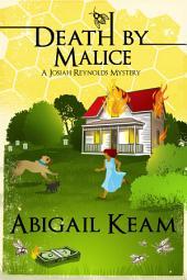 Death By Malice 10: A Josiah Reynolds Mystery