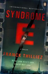 Syndrome E: A Thriller