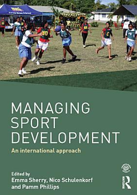 Managing Sport Development PDF