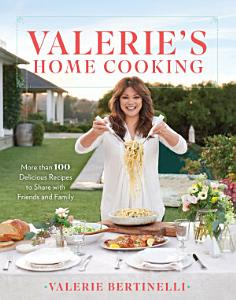 Valerie s Home Cooking Book