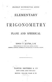 Elementary Trigonometry, Plane and Spherical
