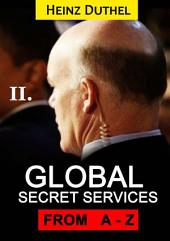 Worldwide Secret Service and Intelligence Agencies: That delivers unforgettable customer service Tome II of III