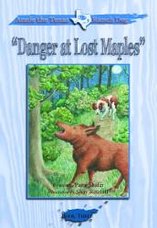Annie The Texas Ranch Dog Danger At Lost Maples Book PDF