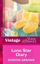 Lone Star Diary  Mills   Boon Vintage Superromance   The Baby Diaries  Book 3  PDF