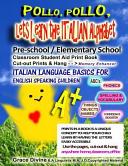 Pollo, Pollo, Lets Learn the Italian Alphabet, Pre-school
