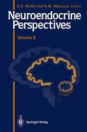Neuroendocrine Perspectives: Volume 8