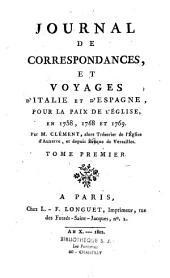 Journal de correspondances et voyages d'Italie et d'Espagne pour la paix de l'eglise: en 1758, 1768 et 1769