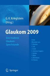 Glaukom 2009: Eine moderne Glaukomsprechstunde