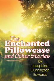 The Enchanted Pillowcase PDF