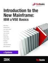 Introduction to the New Mainframe: IBM z/VSE Basics