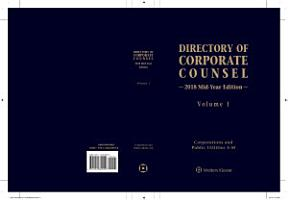 Directory of Corporate Counsel  2018 Mid Year Edition  2 vols  PDF
