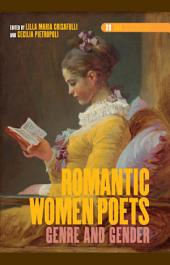 Romantic Women Poets: Genre and Gender