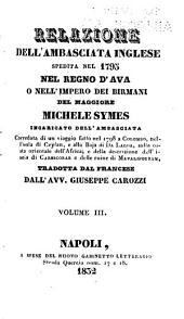 Relazione dell'ambasciata inglese spedita nel 1795 nel regno d'Ava o nell'impero dei Birmani del maggiore Michele Symes ...