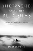 Nietzsche and Other Buddhas PDF