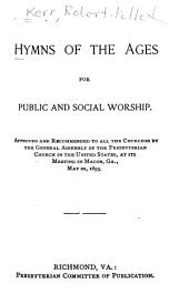 Hymns of the Ages for Public and Social Worship