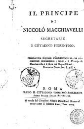 Il principe. Di Niccolò Macchiavelli segretario e cittadino fiorentino