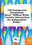 100 Unexpected Statements about Offbeat Bride PDF