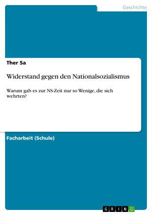 Widerstand gegen den Nationalsozialismus PDF