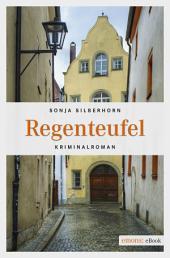 Regenteufel: Kriminalroman