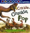Crickle, Crackle, Pop - Hotlinks Level 10 Book Banded Guided Reading