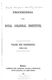 Proceedings of the Royal Colonial Institute: Volume 13