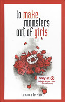To Make Monsters Out of Girls   Target Exclusive Edition