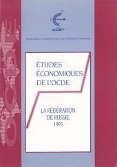Études économiques de l'OCDE : Fédération de Russie 1995
