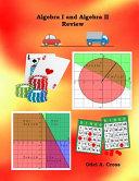 Algebra I and Algebra II Review