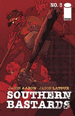 Southern Bastards  3