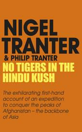 No Tigers in the Hindu Kush