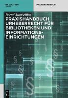 Praxishandbuch Urheberrecht f  r Bibliotheken und Informationseinrichtungen PDF