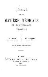 Résumé de la matière médicale et toxicologique coloniale