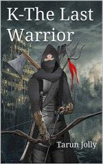 K – the Last Warrior